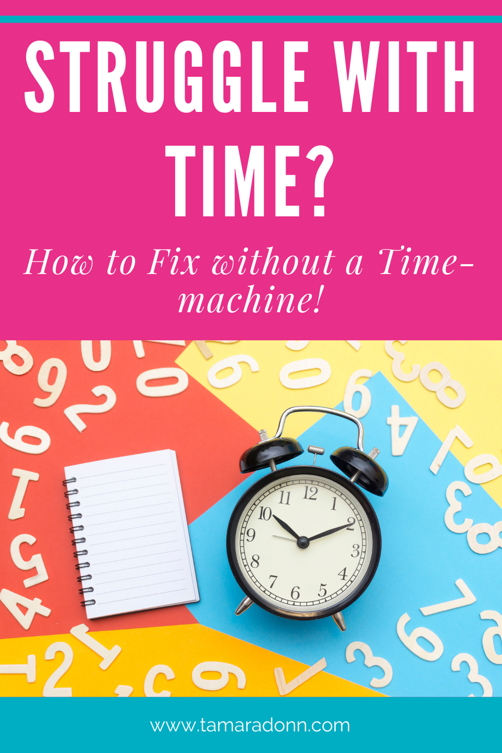 You've Got No Time. Here's How to Fix without a Time-machine!